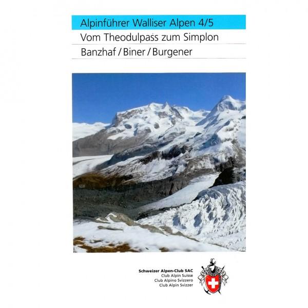 SAC-Verlag - Walliser Alpen Bd. 4/5: Theodulpass zum Simplon - Alpine Club guide