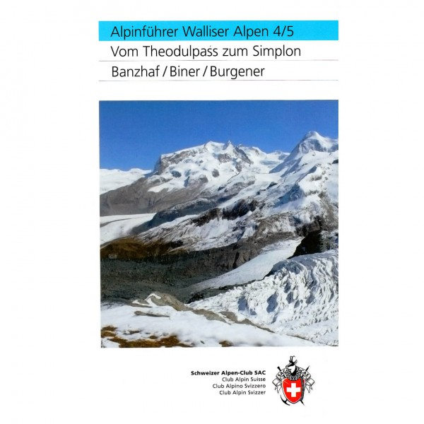 SAC-Verlag - Walliser Alpen Bd. 4/5: Theodulpass zum Simplon - Alpine Guide