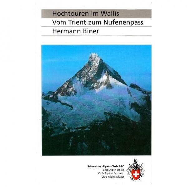 SAC-Verlag - Hochtouren im Wallis