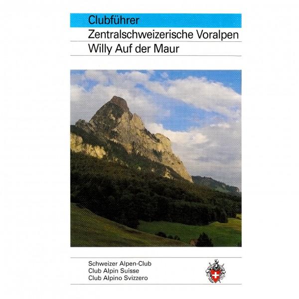 SAC-Verlag - Zentralschweizerische Voralpen - Alppiyhdistysten oppaat