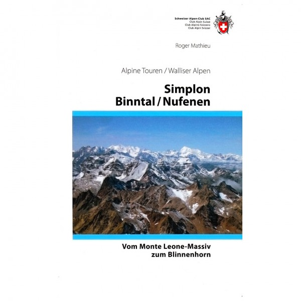 SAC-Verlag - Alpine Touren Walliser Alpen: Simplon - Nufenen