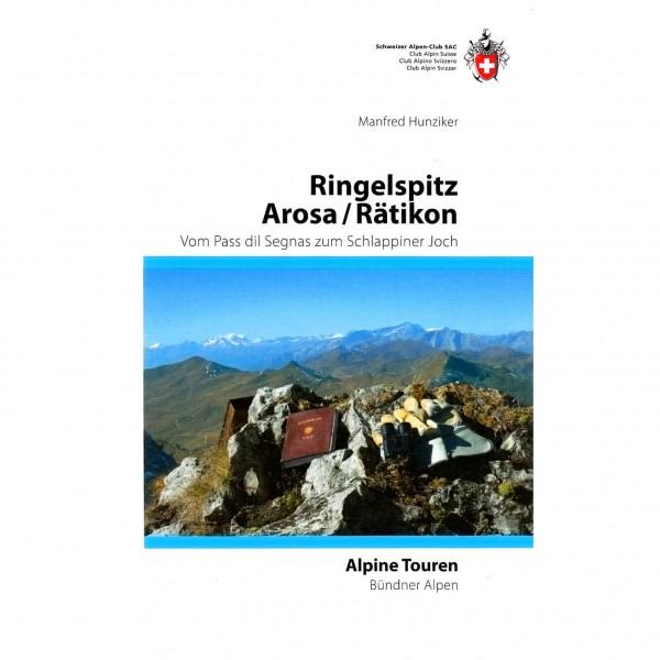 SAC-Verlag - Alpine Touren: Ringelspitz / Arosa / Rätikon - Alpina klätterförare