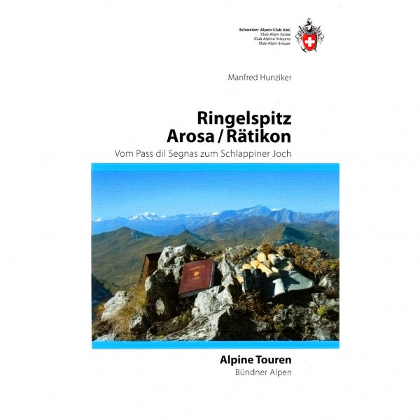 SAC-Verlag - Alpine Touren: Ringelspitz / Arosa / Rätikon - Guías de clubes alpinos
