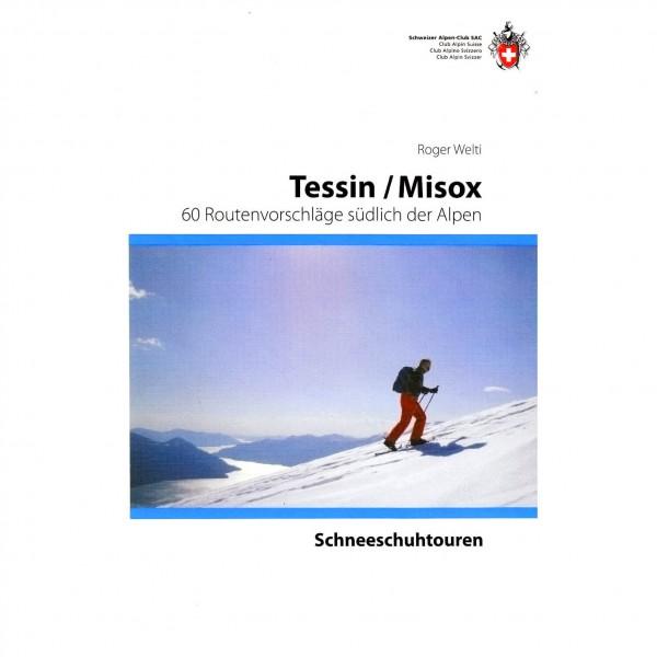 SAC-Verlag - Schneeschuhtouren Tessin und Misox - Wanderführer