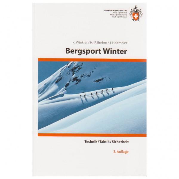SAC-Verlag - Bergsport Winter - Technik, Taktik, Sicherheit