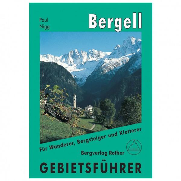 Bergverlag Rother - Gebietsführer Bergell - Alppiyhdistysten oppaat