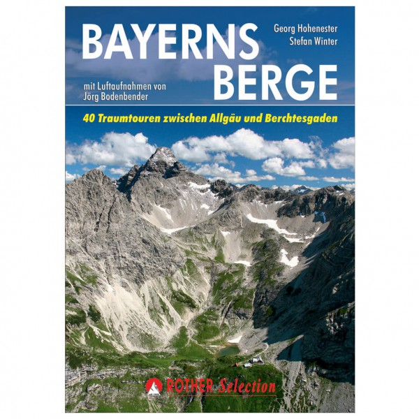 Bergverlag Rother - Bayerns Berge - Alpeguider