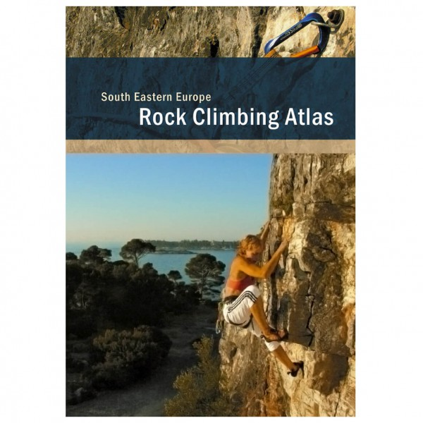 Rocks Unlimited - Rock Climbing Atlas: South Eastern Europe