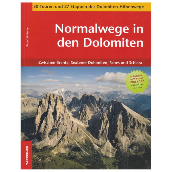 Tappeiner - Normalwege in den Dolomiten - Alppioppaat