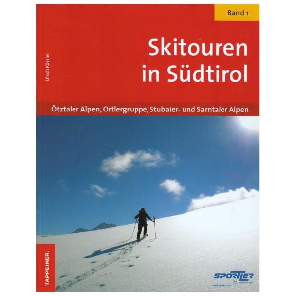 Tappeiner - Skitouren Südtirol Band I - Ski tour guides
