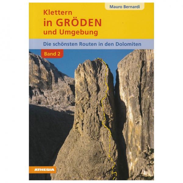 Athesia Tappeiner Verlag - Klettern in Gröden und Umgebung Band II - Guías de escalada