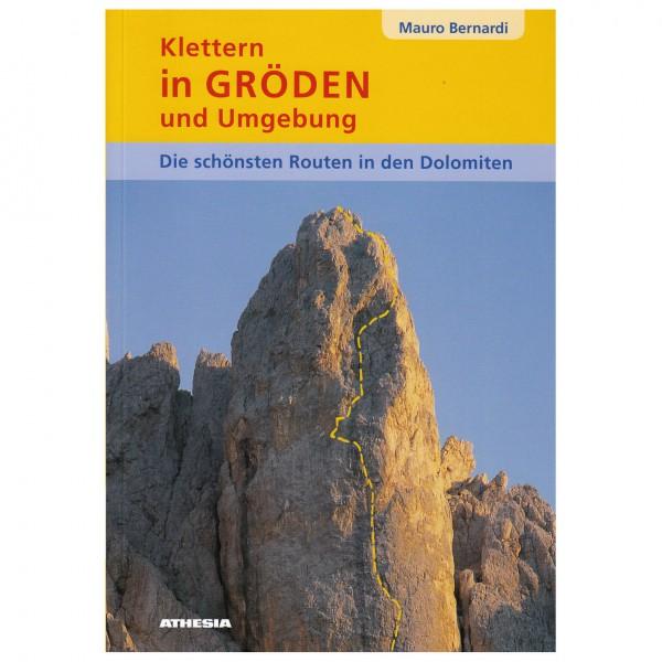 Athesia Tappeiner Verlag - Klettern in Gröden und Umgebung Band I - Climbing guide