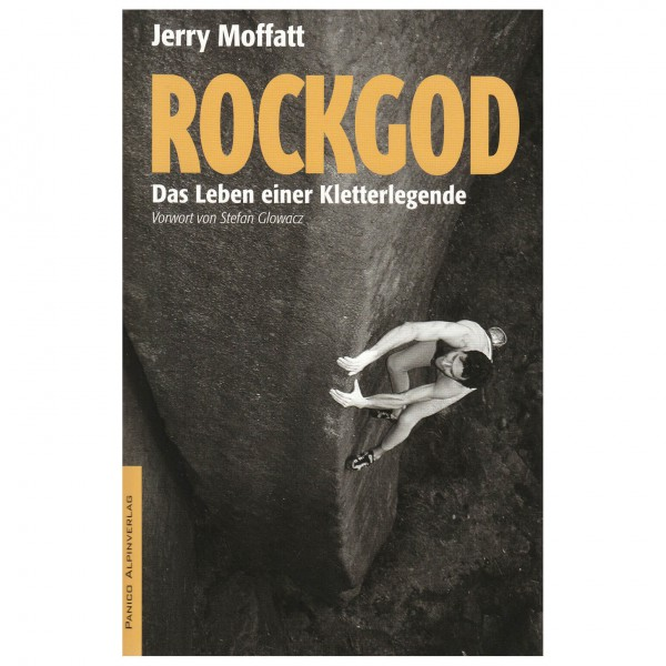 Panico Verlag - Rockgod - Das Leben einer Kletterlegende