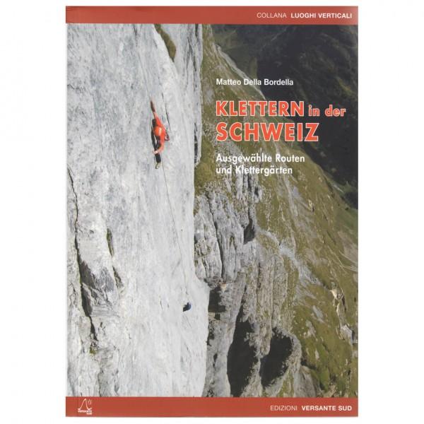 Versante Sud - Klettern in der Schweiz - Kiipeilyoppaat