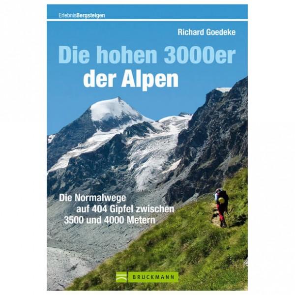 Bruckmann - Die hohen 3000er der Alpen - Guide des clubs alpins