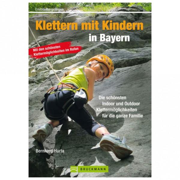 Bruckmann - Klettern mit Kindern in Bayern - Klätterförare