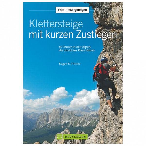 Bruckmann - Klettersteige mit kurzen Zustiegen