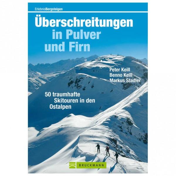 Bruckmann - Überschreitungen in Pulver und Firn - Skitourgidsen