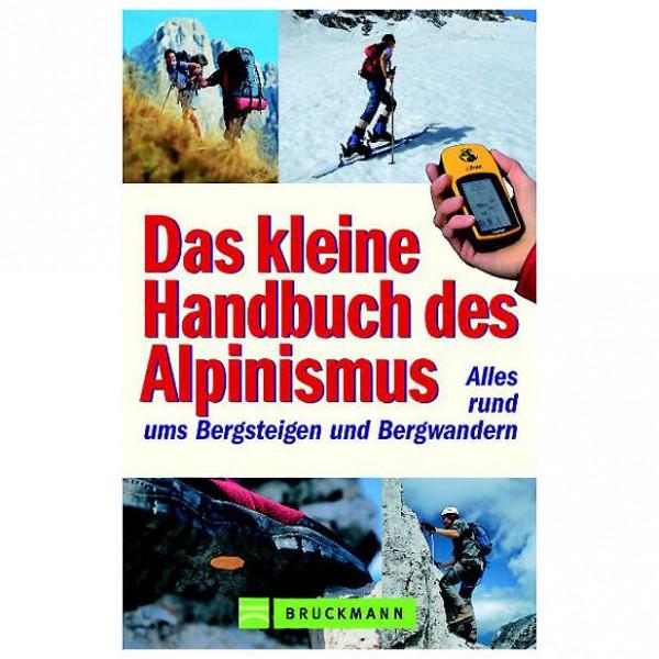Bruckmann - Das kleine Handbuch des Alpinismus