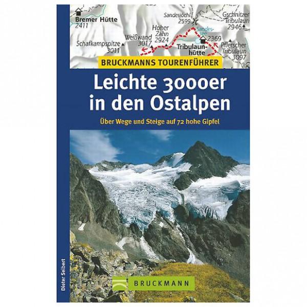 Bruckmann - Leichte 3000er in den Ostalpen