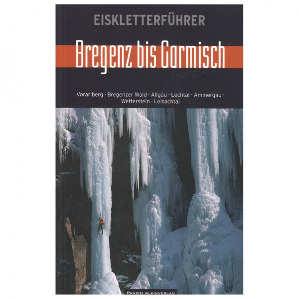 Panico Alpinverlag - Bregenz bis Garmisch - IJsklimgidsen