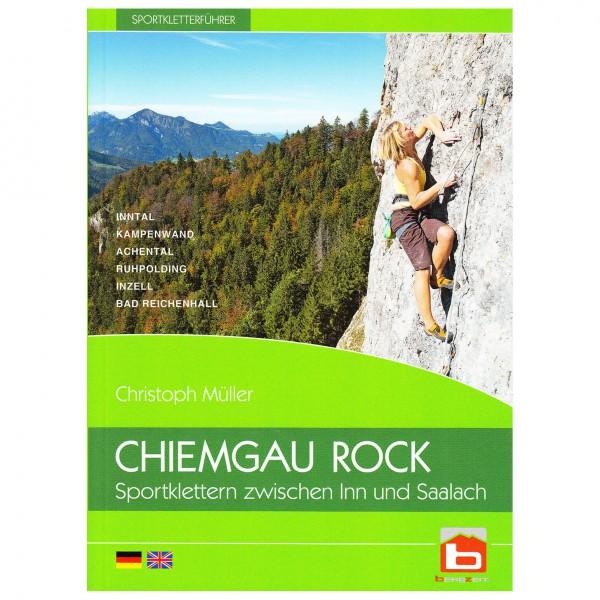 Chiemgau Rock Verlag - Sportklettern zwischen Inn und Saalach - Kiipeilyoppaat