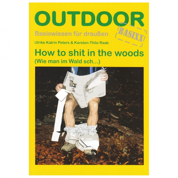 Conrad Stein Verlag - How to shit in the woods