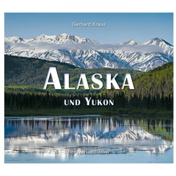 Bergverlag Rother - Alaska - Yukon - Illustrated book