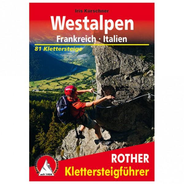 Bergverlag Rother - Klettersteige Westalpen FR/IT - Via ferrata -oppaat