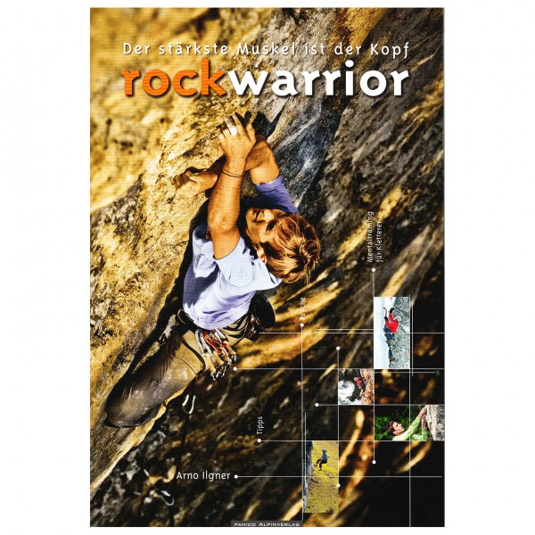 Panico Alpinverlag - Rock Warrior, stärkste Muskel ist Kopf