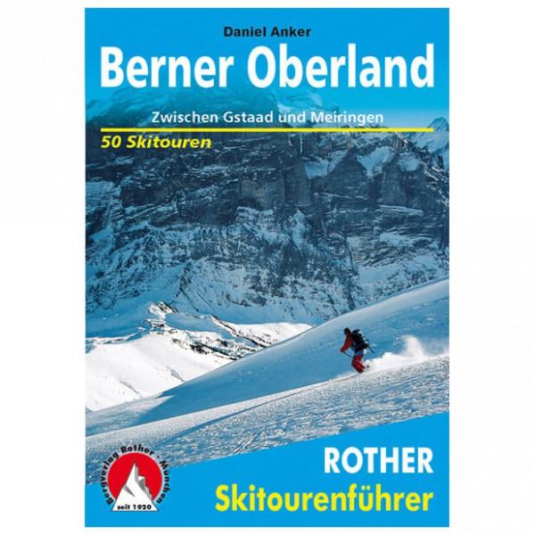 Bergverlag Rother - Berner Oberland - Hiihtoretkioppaat