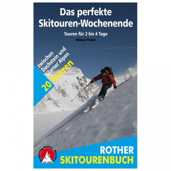 Bergverlag Rother - Das Perfekte Skitouren-Wochenende - Skiturguides