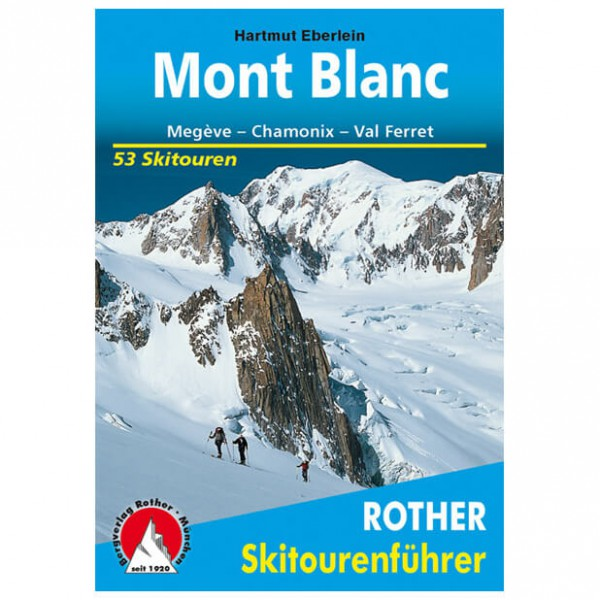 Bergverlag Rother - Mont Blanc - Ski tour guides