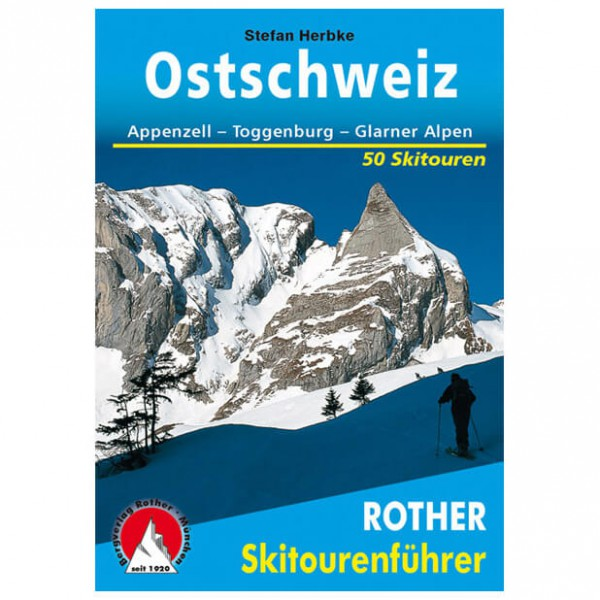 Bergverlag Rother - Ostschweiz - Hiihtoretkioppaat