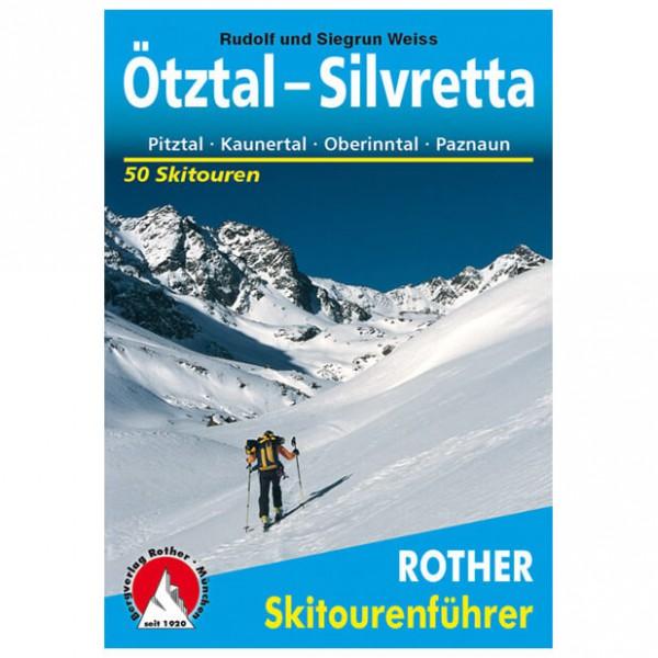 Bergverlag Rother - Ötztal - Silvretta - Skitourenführer