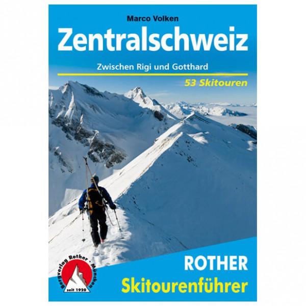 Bergverlag Rother - Zentralschweiz - Hiihtoretkioppaat