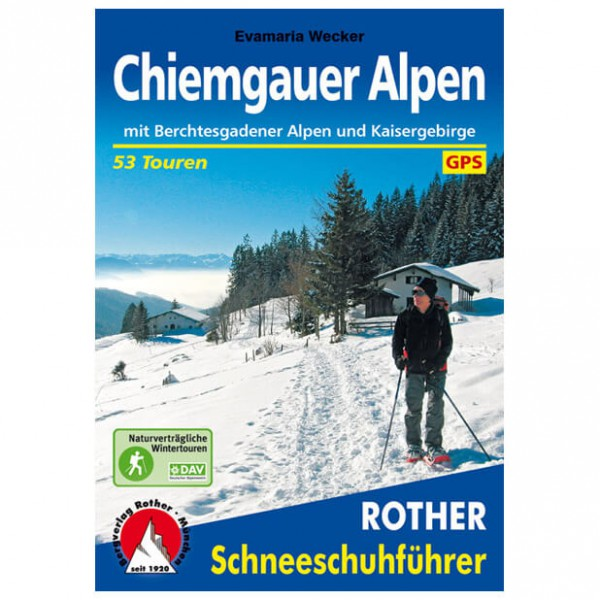 Bergverlag Rother - Chiemgauer und Berchtesgadener Alpen - Ski tour guide