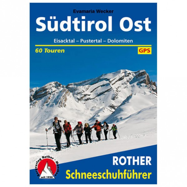 Bergverlag Rother - Südtirol Ost Eisack&Pustertal, Dolomiten - Toerskigids