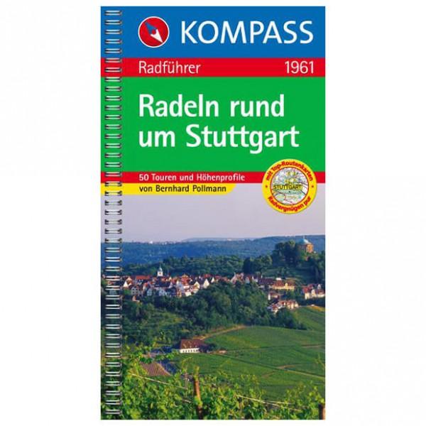 Kompass - Radeln rund um Stuttgart - Radführer