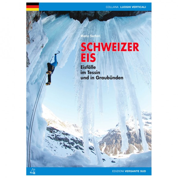 Versante Sud - Schweizer Eis - Ice climbing guides