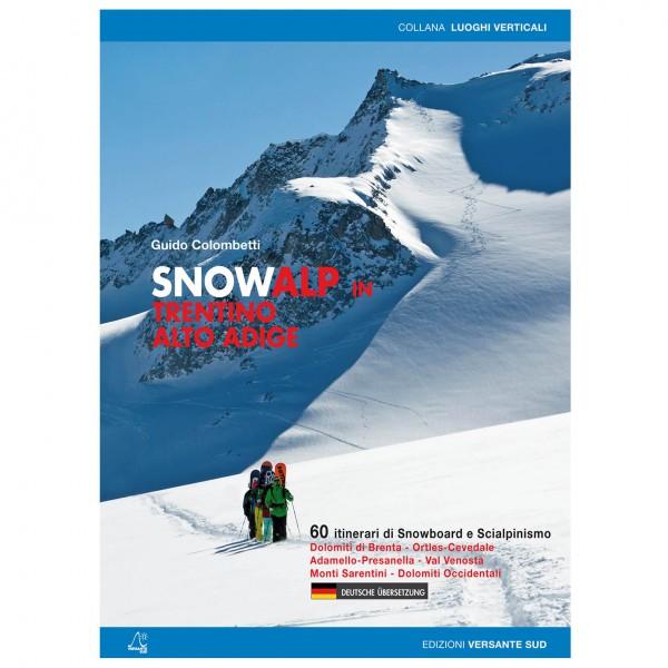 Versante Sud - Snowalp In Trentino Alto Adige - Skiführer - Skitourenführer