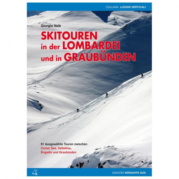 Versante Sud - Skitouren In Der Lombardei Und In Graubünden