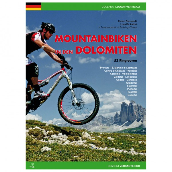 Versante Sud - Mountainbiken In Den Dolomiten