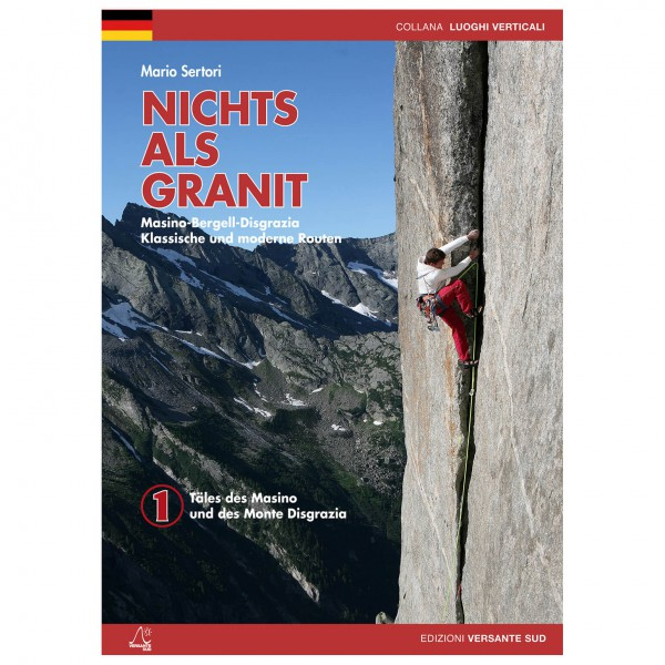 Versante Sud - Nichts Als Granit 1 - Màsino, Monte Disgrazia