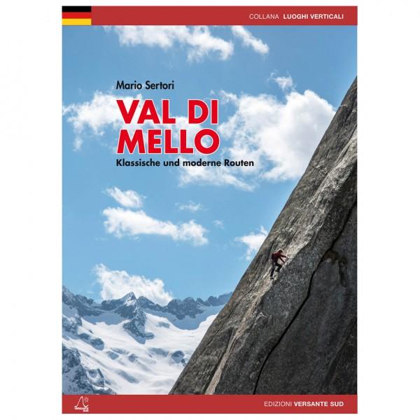 Versante Sud - Val Di Mello - Klassische Und Moderne Routen