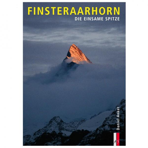 AS Verlag - Finsteraarhorn - Die einsame Spitze