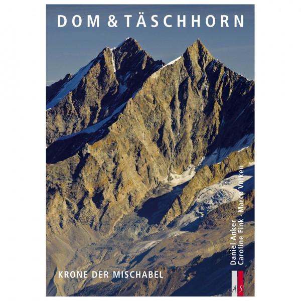 AS Verlag - Dom & Täschhorn - Krone der Mischabel