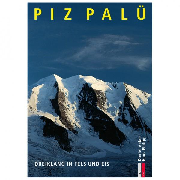 AS Verlag - Piz Palü - Dreiklang in Fels und Eis