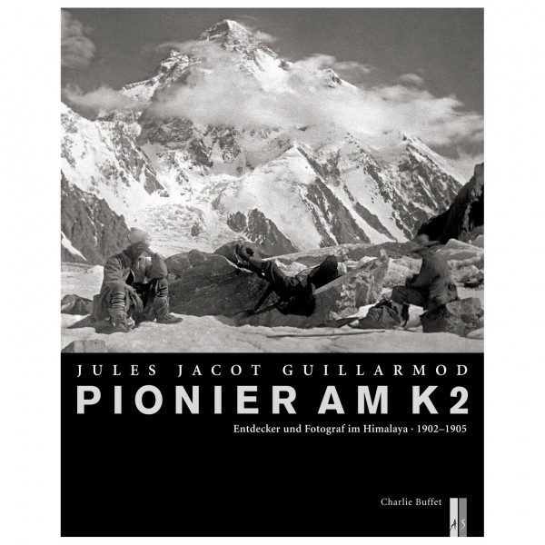 AS Verlag - Pionier am K2 - Jules Jacot Guillarmod