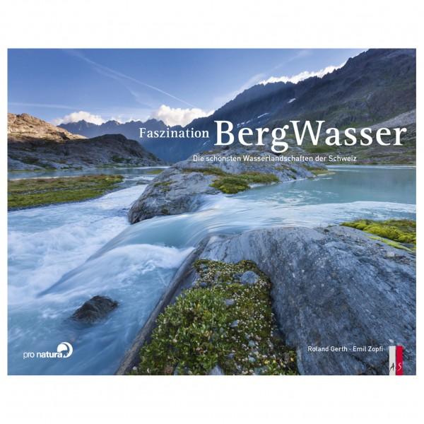 AS Verlag - Die schönsten Wasserlandschaften der Schweiz